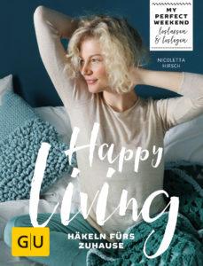 Häkelbuch Happy Living von Nicki Hirsch